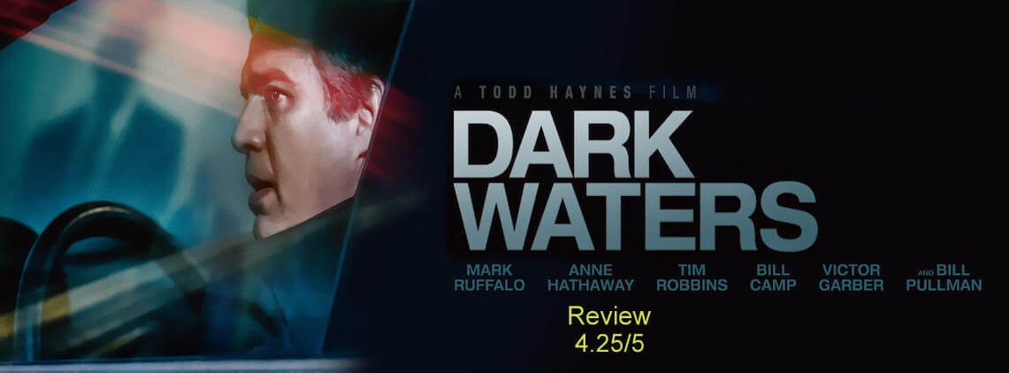 Dark Waters Review | A Single Man V/S A Multibillion Dollar Corporate by Jithin J Prasad