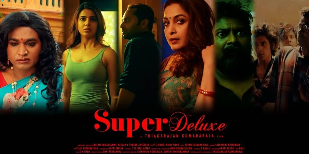 #SuperDeluxe (film) 2019 film Reviews and Ratings