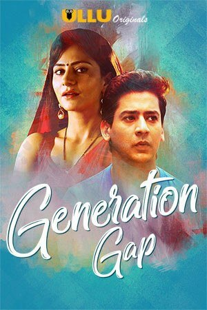 Generation Gap Web Series (2019 film) every reviews and ratings
